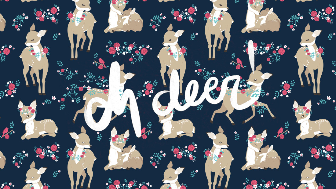 Oh Deer!